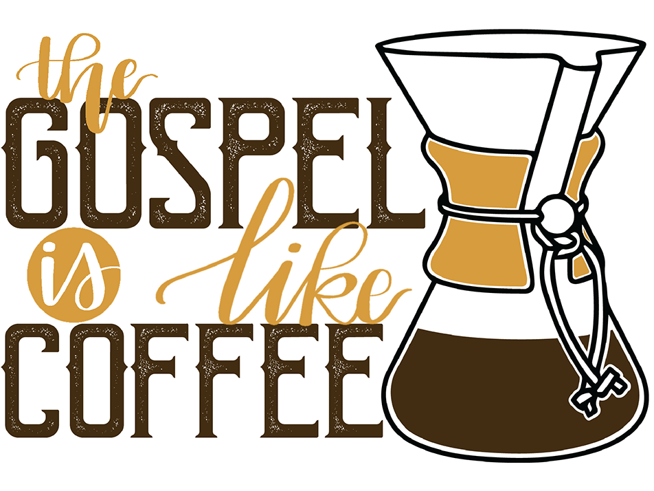 The Gospel & Coffee